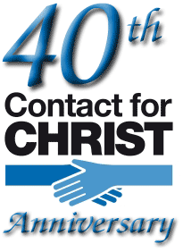 40 Years of Contact for Christ