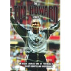 The Tim Howard Story DVD